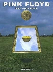 PINK-FLOYD-Moje-wspomnienia_Nick-Mason,images_big,27,978-83-60157-45-9